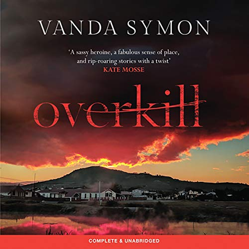 Overkill                   By:                                                                                                                                 Vanda Symon                               Narrated by:                                                                                                                                 Genevieve Swallow                      Length: 8 hrs and 24 mins     Not rated yet     Overall 0.0