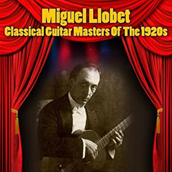 Classical Guitar Masters Of The 1920s