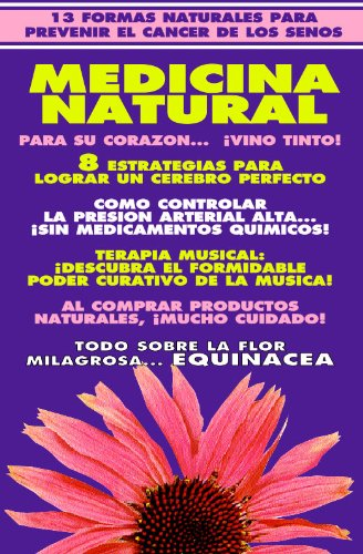 Naturama No 3 Remedios Caseros Cerebro Perfecto Cancer Del Seno Cancer Prostatico Equinacea Presion Arterial Tratado De Medicina Natural Coleccion Naturalia Tratados Spanish Edition Ebook Rojas