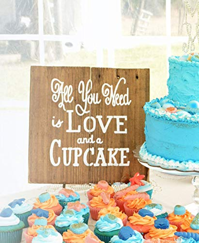 Personalized Wedding Sign for Reception All You Need is Love and a Cupcake W17