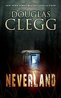 Neverland by [Douglas Clegg]