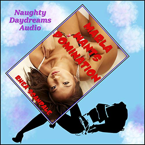 Marla Wants Domination audiobook cover art