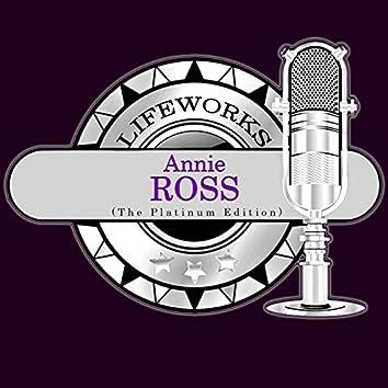 Lifeworks - Annie Ross (The Platinum Edition)