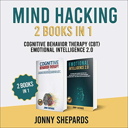 Mind Hacking: 2 Books in 1 cover art