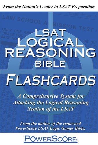 The PowerScore LSAT Logical Reasoning Bible Flashcards (Powerscore Test Preparation)