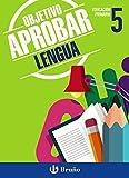 Objetivo aprobar Lengua 5 Primaria: Edición 2015 (Castellano - Material Complementario - Objetivo Aprobar) - 9788469609002