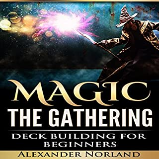Magic: the Gathering: Deck Building for Beginners audiobook cover art