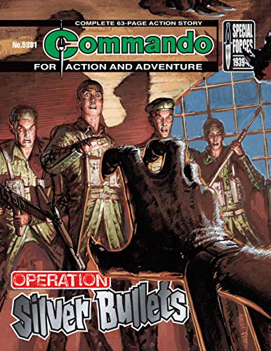 Commando #5381: Operation: Silver Bullets (English Edition)