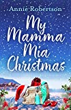 My Mamma Mia Christmas: Escape to Greece in this festive and feel-good short story - here we go again! (English Edition)