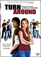 Turn Around: A Modern Day Alma The Younger Story