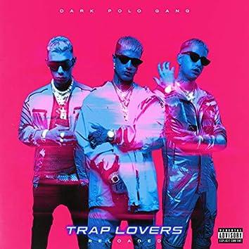 Trap Lovers (Reloaded)