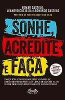 Sonhe Acredite e Faca (Em Portugues do Brasil)
