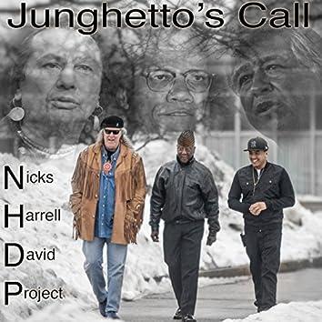 Junghetto's Call