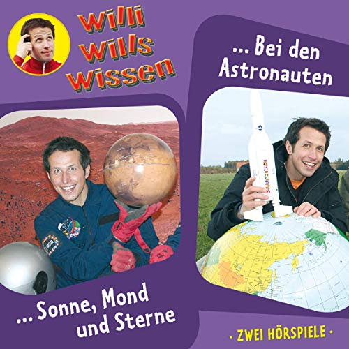 Sonne, Mond und Sterne / Bei den Astronauten     Willi wills wissen 4              Autor:                                                                                                                                 Jessica Sabasch                               Sprecher:                                                                                                                                 Willi Weitzel                      Spieldauer: 1 Std. und 8 Min.     Noch nicht bewertet     Gesamt 0,0