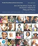 An Introduction to Human Services: Policy and Practice (9th Edition) (The Merrill Social Work and Human Services)