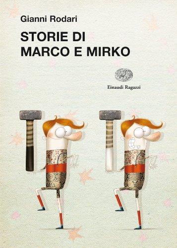 Storie di Marco e Mirko