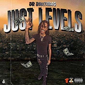 Just Levels