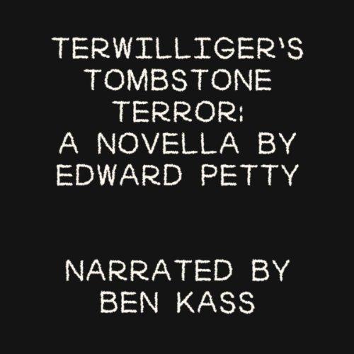 Terwilliger's Tombstone Terror audiobook cover art