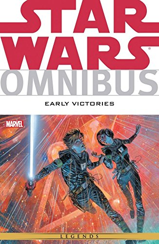 Star Wars Omnibus: Early Victories (Star Wars: The Rebellion) (English Edition)