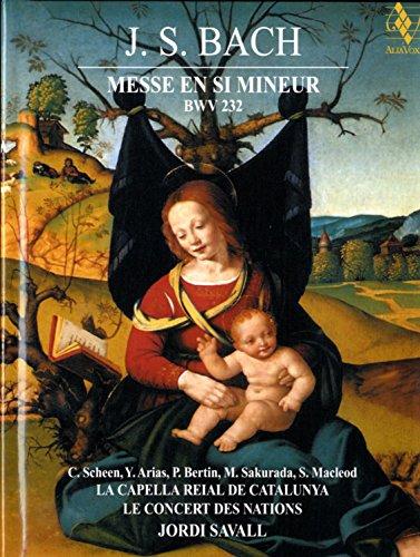 Bach: Messe en Si Mineur, BWV 232 / Savall
