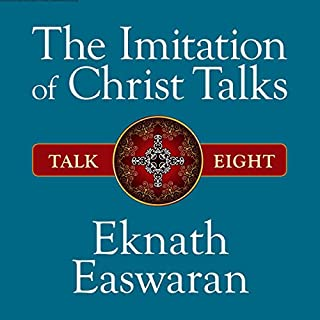 The Imitation of Christ Talks - Talk Eight audiobook cover art