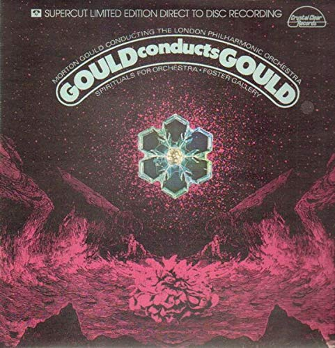 GOULD CONDUCTS GOULD LP (VINYL ALBUM) GERMAN CRYSTAL CLEAR 1978