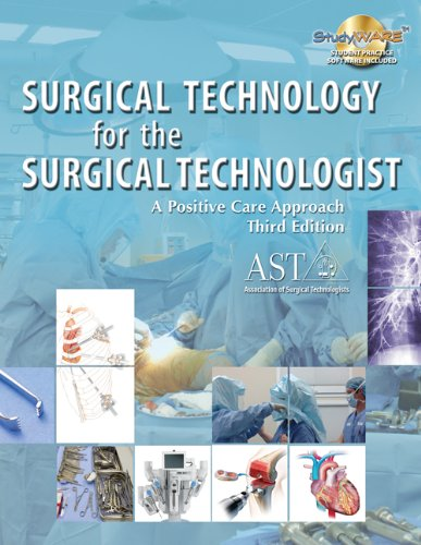 Surgical Technology for the Surgical Technologist: A...