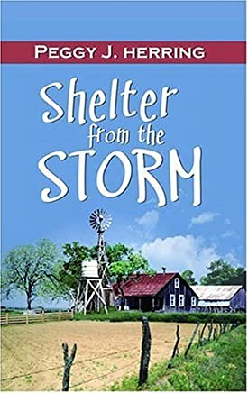 Shelter from the Storm by Peggy J. Herring (31-Aug-2006) Paperback