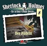 Sherlock Holmes – Fall 8 – Der Patient