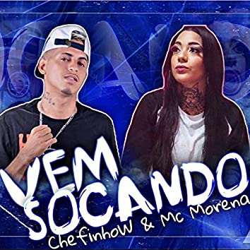 Vem Socando (feat. Mc Morena)