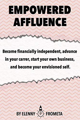 Empowered Affluence ~ TOP Books