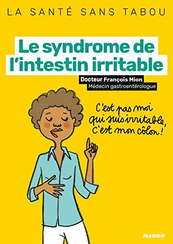 Le syndrome de l'intestin irritable (La...