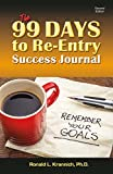 The 99 Days to Re-Entry Success Journal