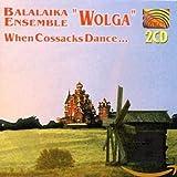 When Cossacks Dance...