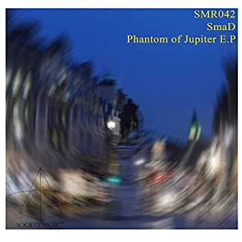 Phantom Of Jupiter E.P