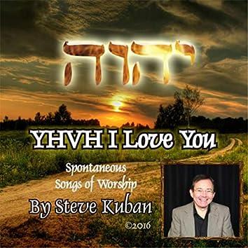 YHVH I Love You