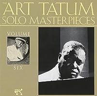 The Art Tatum Solo Masterpieces, Vol. 6
