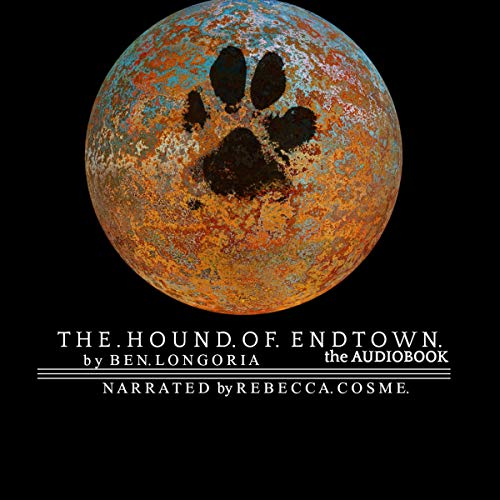 The Hound of Endtown audiobook cover art