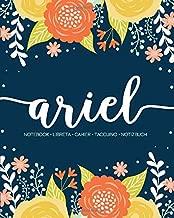 Ariel: Notebook   Libreta   Cahier   Taccuino   Notizbuch: 110 pages paginas seiten pagine: Modern Florals First Name Notebook in Orange, Mint & Yellow on Navy ACH328b