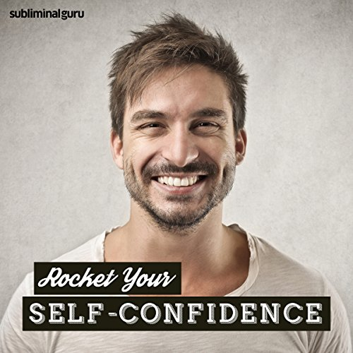 Rocket Your Self-Confidence audiobook cover art