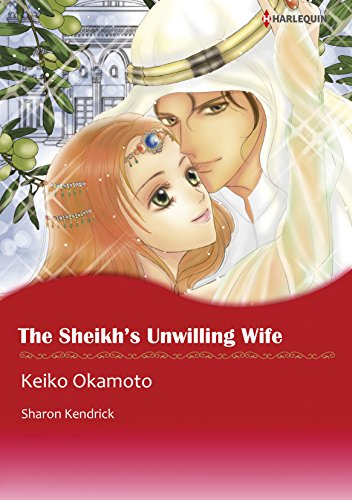 The Sheikh's Unwilling Wife: Harlequin comics (The Desert Princes Book 2) (English Edition)