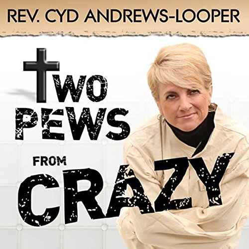 Two Pews from Crazy audiobook cover art
