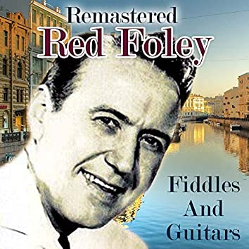 Fiddles and Guitars (Remastered)