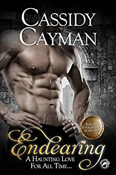 Endearing (Knight Everlasting Book 1) by [Cassidy Cayman]