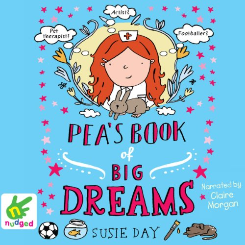 Pea's Book of Big Dreams audiobook cover art