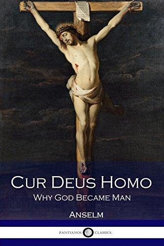 Cur Deus Homo: Why God Became Man