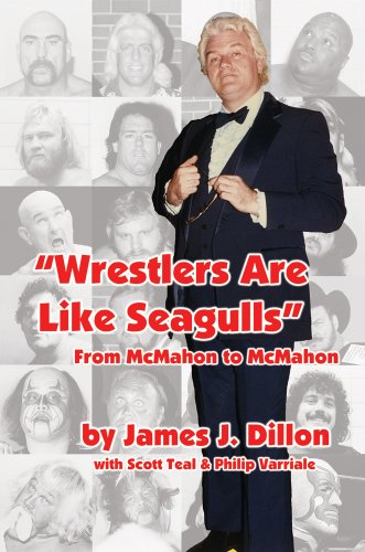 'Wrestlers Are Like Seagulls': From McMahon to McMahon