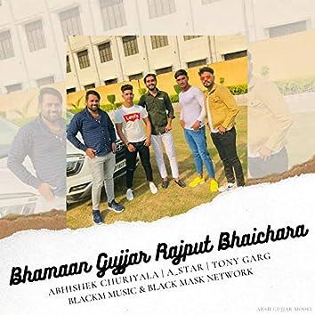 Bhamaan Gujjar Rajput Bhaichara