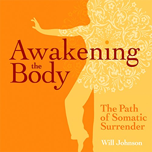 Awakening the Body audiobook cover art