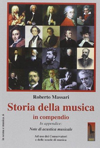 Storia della musica in compendio. Ad uso dei conservatori e delle scuole di musica